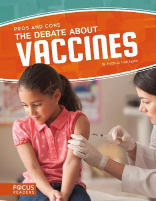 Debate about Vaccines by Patricia Hutchison