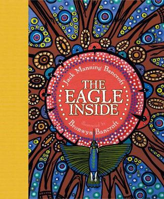 The The Eagle Inside by Jack Manning Bancroft