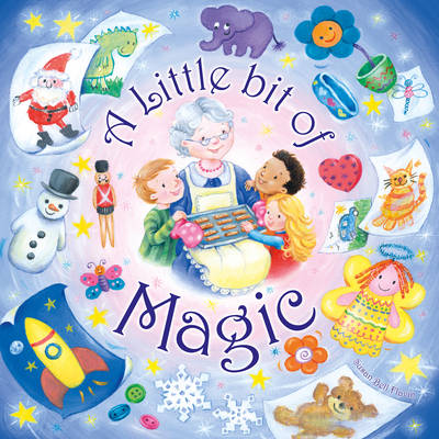 A Little Bit of Magic by Susan Bell Flavin