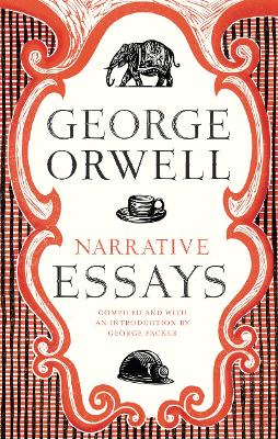 Narrative Essays by George Orwell