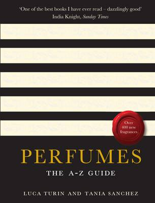 Perfumes by Luca Turin