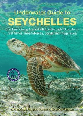 Underwater Guide to Seychelles (2nd edition) book