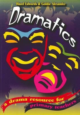 Dramatics by Hazel Edwards