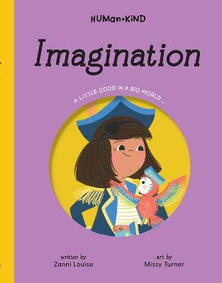 Human Kind: Imagination by Zanni Louise