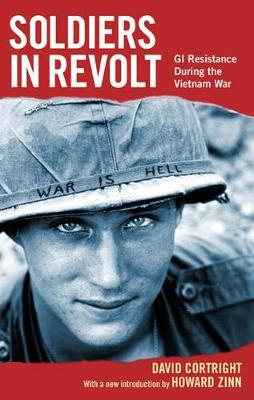 Soldiers In Revolt by David Cortright