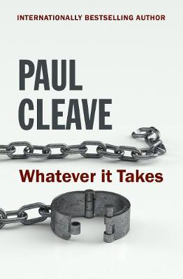 Whatever It Takes by Paul Cleave