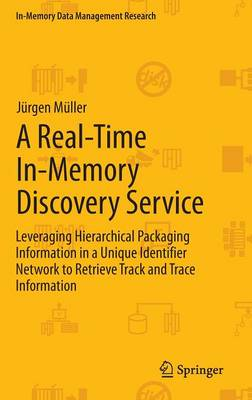 A Real-Time In-Memory Discovery Service by Jurgen Muller