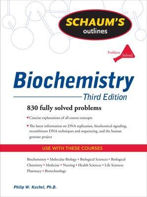 Schaum's Outline of Biochemistry, Third Edition by Philip W. Kuchel