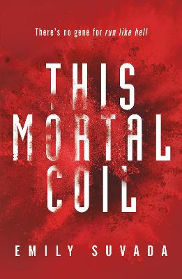 This Mortal Coil by Emily Suvada
