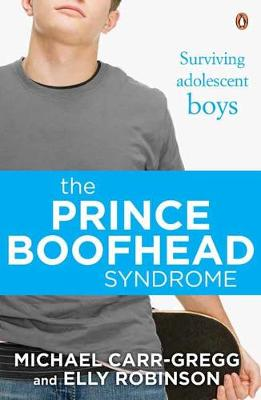 The Prince Boofhead Syndrome by Michael Carr-Gregg
