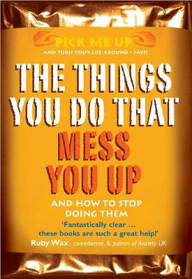 The Things You Do That Mess You Up by Chris Williams