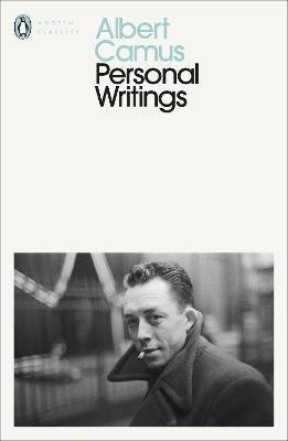 Personal Writings by Albert Camus