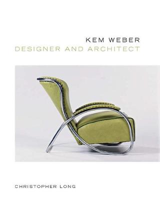 Kem Weber, Designer and Architect book