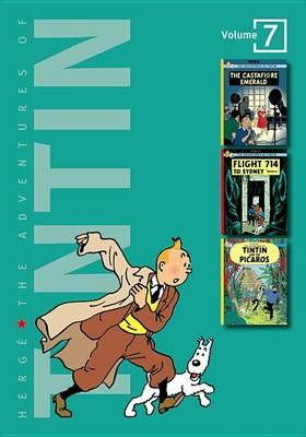 The Adventures of Tintin, Volume 7 by Herge