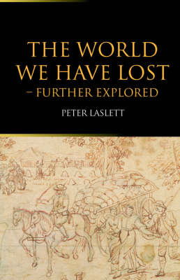 World We Have Lost by Peter Laslett