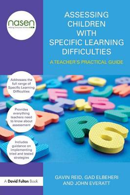 Assessing Children with Specific Learning Difficulties by Gavin Reid