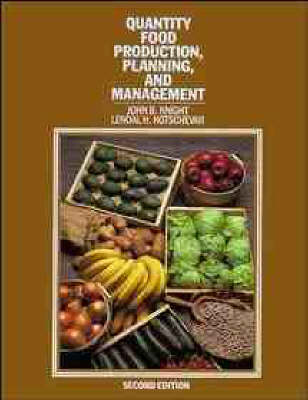 Quantity Food Production, Planning, and Management by John B. Knight
