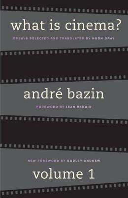 What Is Cinema? by Andre Bazin