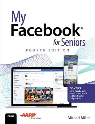 My Facebook for Seniors by Michael Miller