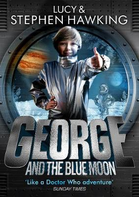 George and the Blue Moon by Lucy Hawking