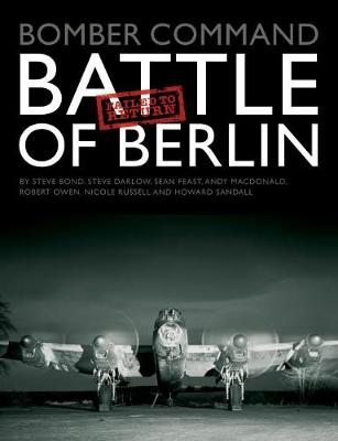 Bomber Command: Battle of Berlin Failed to Return book