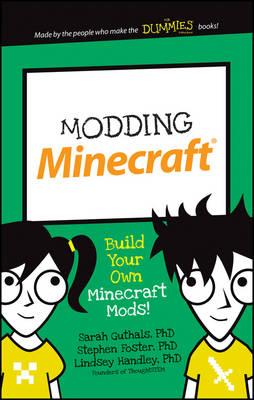 Modding Minecraft by Sarah Guthals