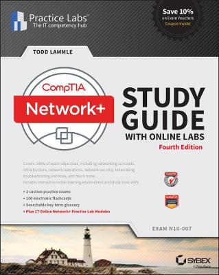 CompTIA Network+ Study Guide with Online Labs: N10-007 Exam by Todd Lammle