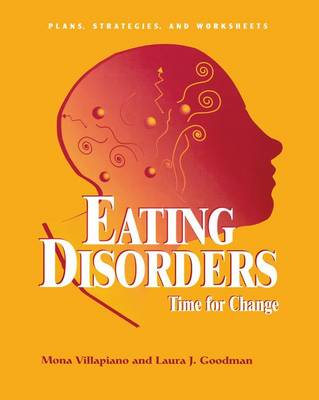 Eating Disorders: Time For Change by Mona Villapiano