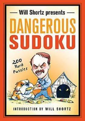 Will Shortz Presents Dangerous Sudoku by Will Shortz