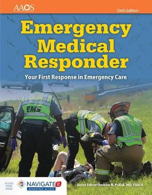 Emergency Medical Responder: Your First Response In Emergency Care by American Academy of Orthopaedic Surgeons (AAOS)