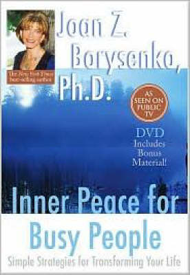 Inner Peace for Busy People by Joan Z. Borysenko