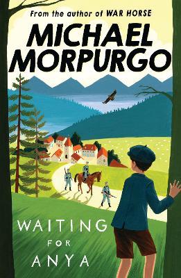 Waiting for Anya by Michael Morpurgo