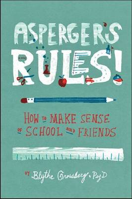 Asperger's Rules! by Blythe Grossberg