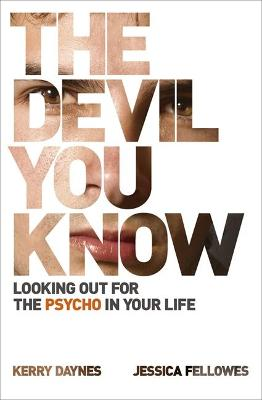The Devil You Know by Kerry Daynes