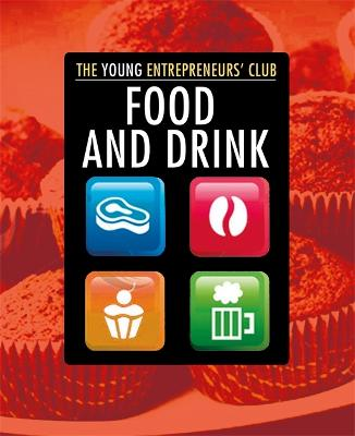 Young Entrepreneurs Club: Food and Drink by Mike Hobbs