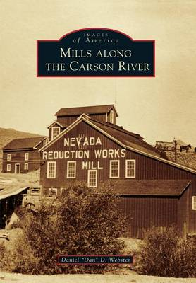 Mills Along the Carson River by Daniel