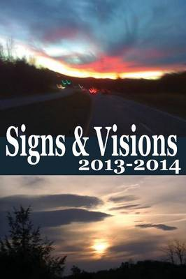 Signs & Visions 2013 - 2014 by Mr Alan Crawford