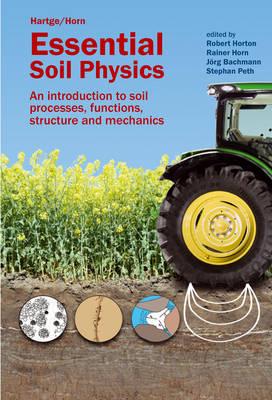 Essential Soil Physics by Robert Horton