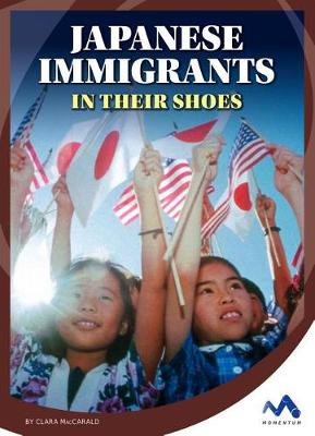 Japanese Immigrants by Clara Maccarald