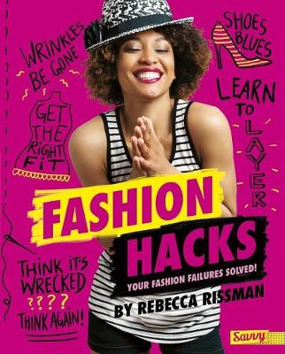 Fashion Hacks by Rebecca Rissman