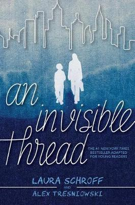An Invisible Thread: A Young Readers' Edition book