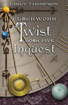 Clockwork Twist by Emily Thompson
