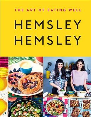 Art of Eating Well by Jasmine Hemsley