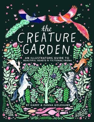 The Creature Garden by Zanna Goldhawk