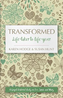 Transformed by Susan Hunt