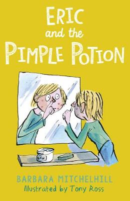 Eric and the Pimple Potion by Barbara Mitchelhill