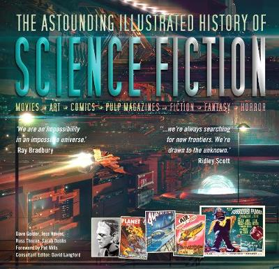 The Astounding Illustrated History of Science Fiction by David Langford