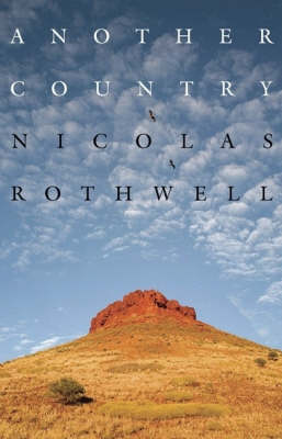 Another Country by Nicolas Rothwell