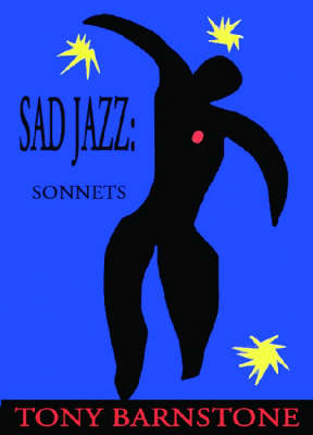 Sad Jazz by Tony Barnstone