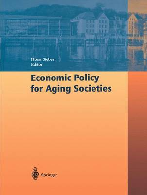 Economic Policy for Aging Societies book